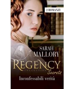 Harmony Regency Collection - Inconfessabili verità Di Sarah Mallory