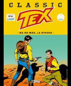 Tex Classic N.64 - Na-ho-mah, la strega