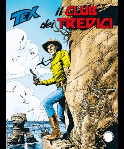 Tex N.706 - Il Club dei Tredici