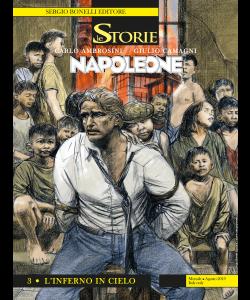 Le Storie N.83 - Napoleone 3 - L'inferno in cielo