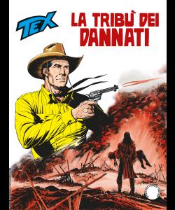 Tex N.708 - La tribù dei dannati