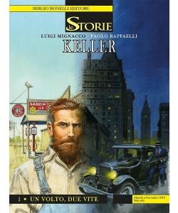 Le Storie N.86 - Keller 1 - Un volto, due vite