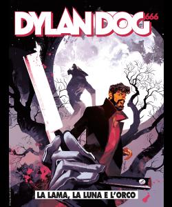Dylan Dog N.403 - La lama, la Luna e l'orco