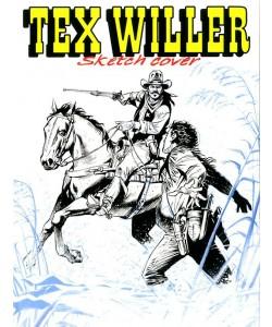 Bonelli Copertine Variant - N° 67 - Tex Willer 18 - Sketch Cover - Bonelli Editore