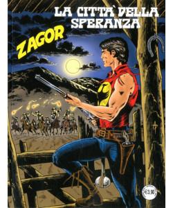 Zenith Gigante - N° 710 - La Citta' Della Speranza - Zagor Bonelli Editore