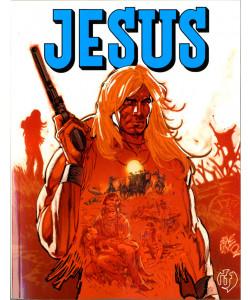 Jesus - N° 3 - La Valle Del Massacro/Il Guercio - If Edizioni