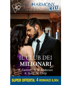Harmony MAXI - Il club dei milionari Di Kat Cantrell, Sarah M. Anderson, Kristi Gold, Maureen Child