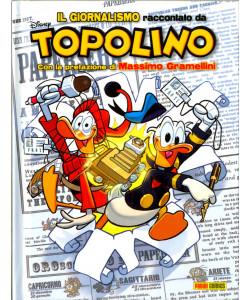 Topolibro - N° 7 - Il Giornalismo Raccontato Da Topolino - Disney Special Events Panini Comics