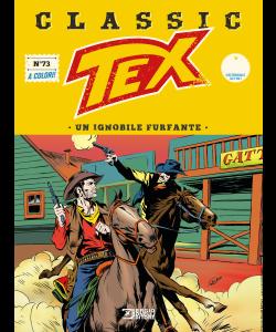 Tex Classic N.73 - Un ignobile furfante