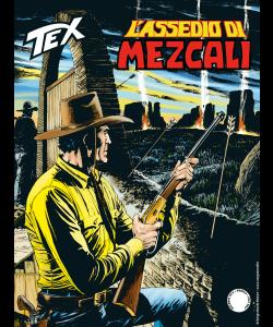 Tex N.710 - L'assedio di Mezcali