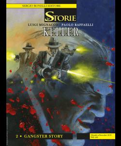 Le Storie N.87 - Keller 2 - Gangster Story