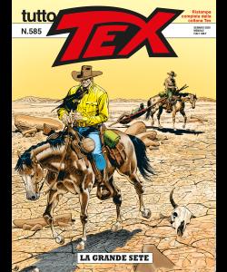 Tutto Tex N.585 - La grande sete