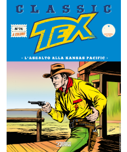 Tex Classic N.74 - L'assalto alla Kansas Pacific