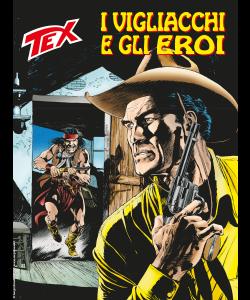 Tex N.711 - I vigliacchi e gli eroi