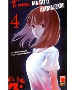 Ti Amo Ma Fatti Ammazzare - N° 4 - Kodama 22 - Panini Comics
