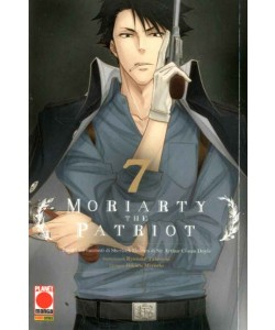Moriarty The Patriot - N° 7 - Manga Storie Nuova Serie 81 - Panini Comics