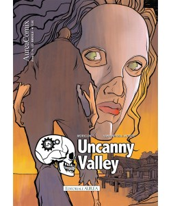 Aureacomix - N° 103 - Uncanny Valley - Editoriale Aurea