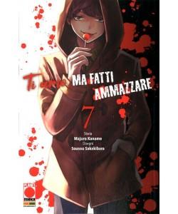 Ti Amo Ma Fatti Ammazzare - N° 7 - Kodama 25 - Panini Comics