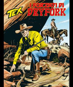 Tex N.712 - I forzati di Dryfork