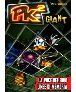 Pk2 Giant - N° 2 - La Voce Del Buio/Linee Di Memoria - Panini Comics