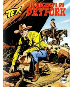 Tex Gigante - N° 712 - I Forzati Di Dryfork - Bonelli Editore