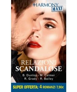 Harmony MAXI - Relazioni scandalose Di Barbara Dunlop, Michelle Celmer, Robyn Grady, Rachel Bailey
