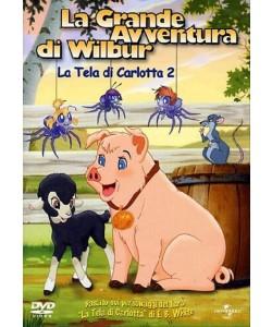La Grande Avventura Di Wilbur - La Tela Di Carlotta 2