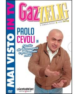 GazZelig - I Comici dalla A alle Zelig - Paolo Cevoli
