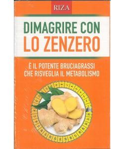 Dimagrire con lo Zenzero - edizioni RIZA