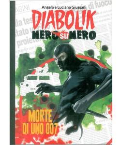 DIABOLIK NERO SU NERO - Morte di uno 007 - vol.23