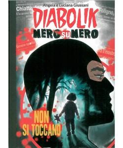 DIABOLIK NERO SU NERO - Non si toccano - vol.31