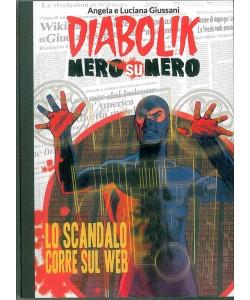 DIABOLIK NERO SU NERO - Lo scqandalo corre sul Web - vol.25