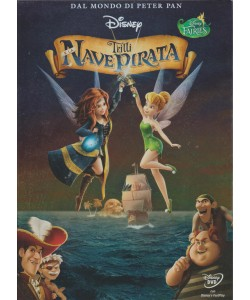 Trilli E La Nave Pirata - Dal mondo di Peter Pan - Disney Fairies - DVD