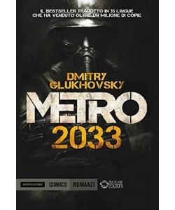 Metro 2033 di Dmitry Glukhovsky - Mondadori Comics Romanzi
