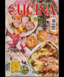 Piu' Cucina - n. 109 - dicembre 2018 - mensile -