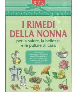 Riza Libri - I RIMEDI DELLA NONNA per la salute,la bellezza e le pulizie di casa