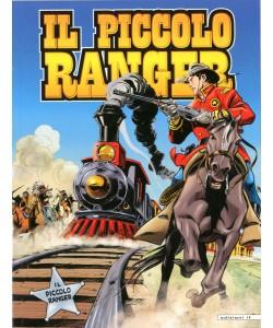 Piccolo Ranger - N° 30 - Il Cavallo D'Acciaio/Guerra Indiana - If Edizioni