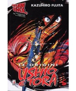 Ushio E Tora Le Origini - N° 5 - Ushio E Tora Le Origini 5 - Turn Over Star Comics