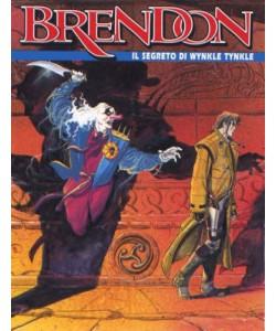 Brendon - N° 49 - Il Segreto Di Wynkle Tynkle - Bonelli Editore
