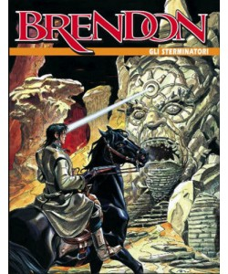 Brendon - N° 57 - Gli Sterminatori - Bonelli Editore