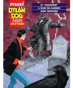 Dylan Dog Maxi - N° 9 - Lo Scavatombe/Il Passo Del Gambero/Jenny Dentiverdi - Bonelli Editore