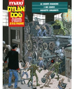 Dylan Dog Maxi - N° 12 - I Sei Corvi - Bonelli Editore