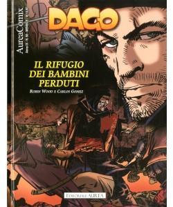 Aureacomix - N° 88 - Il Rifugio Dei Bambini Perduti - Dago Editoriale Aurea