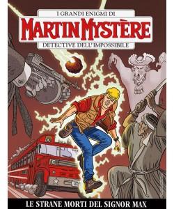 Martin Mystere - N° 355 - Le Strane Morti Del Signor Max - Bonelli Editore
