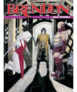 Brendon - N° 39 - Anja Ritorna - Bonelli Editore