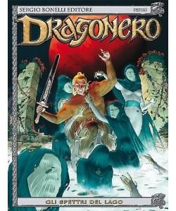 Dragonero - N° 21 - Gli Spettri Del Lago - Bonelli Editore