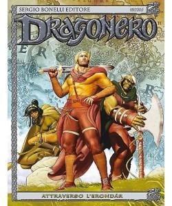 Dragonero - N° 24 - Attraverso L'Erondár - Bonelli Editore