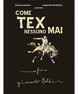 Romanzi A Fumetti Bonelli - N° 9 - Come Tex Nessuno Mai - Bonelli Editore