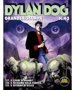 Dylan Dog Grande Ristampa - N° 43 - Dylan Dog Grande Ristampa - Bonelli Editore