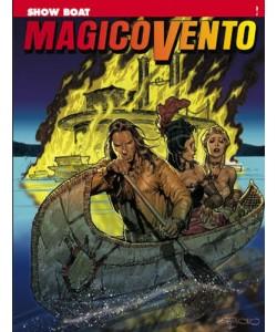 Magico Vento - N° 116 - Showboat - Bonelli Editore